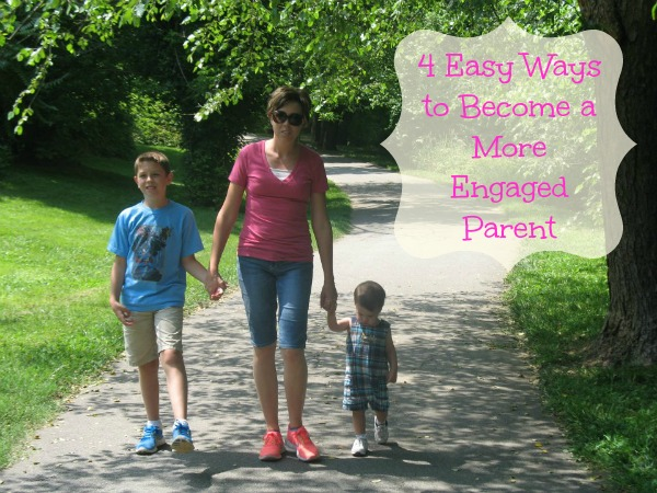 4 Easy Ways to Become a More Engaged Parent