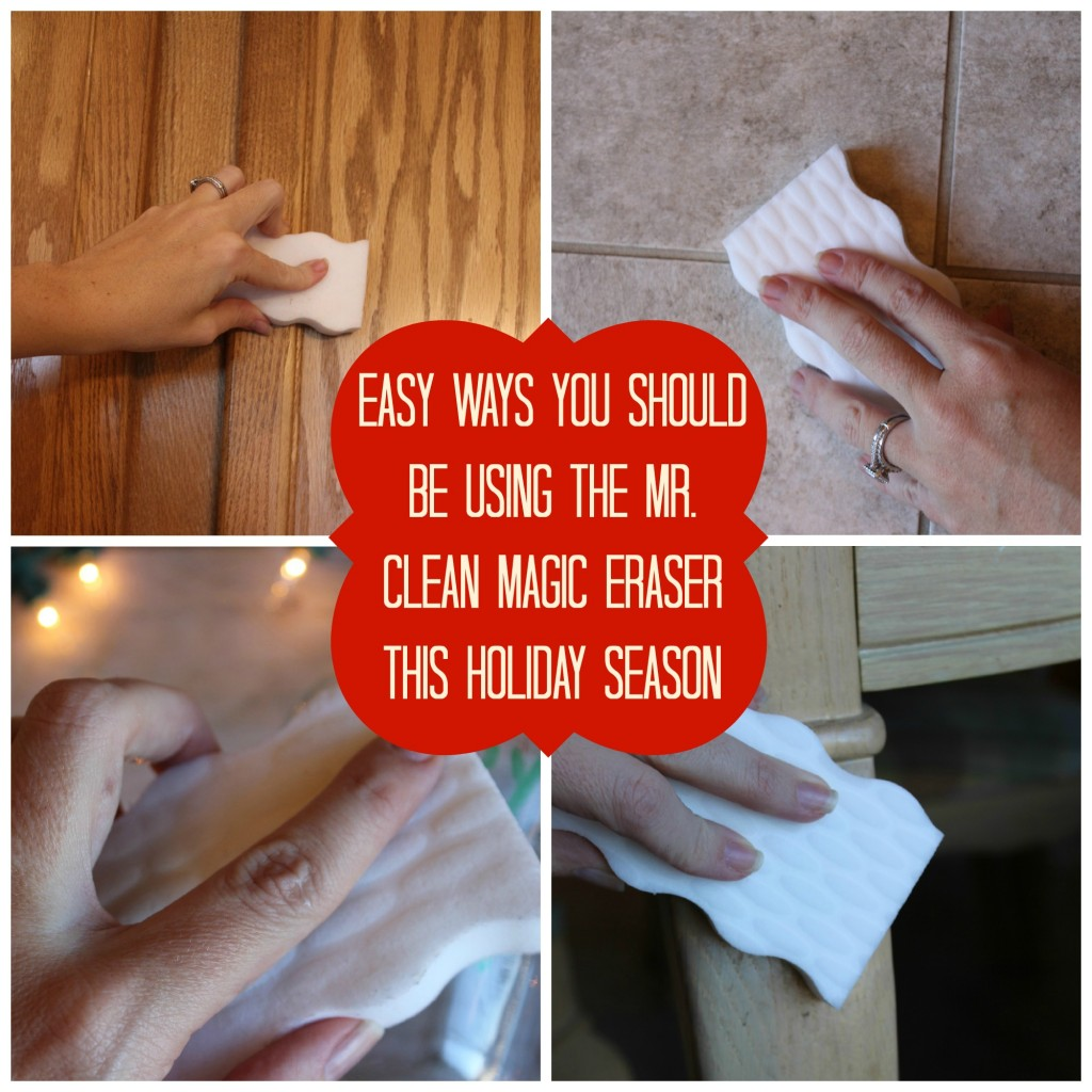 Easy Ways You Should be Using the Mr. Clean Magic Eraser This Holiday Season