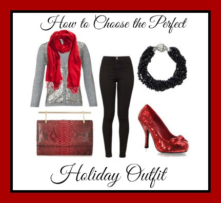 How to Choose the Perfect Holiday Outfit