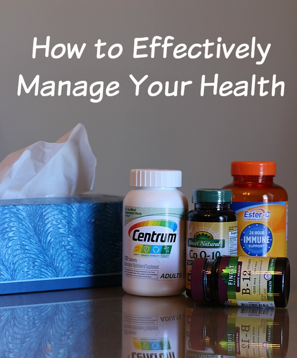 How to Effectively Manage Your Health