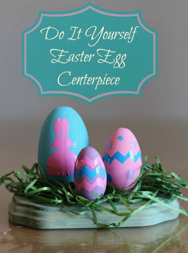 Do It Yourself Easter Egg Centerpiece