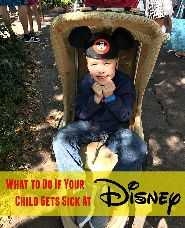 What to Do if Your Child Gets Sick at Disney