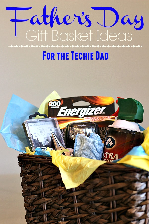 Father's Day Gift Basket Ideas for the Techie Dad