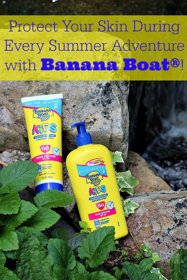 Protect Your Skin During Every Summer Adventure with Banana Boat