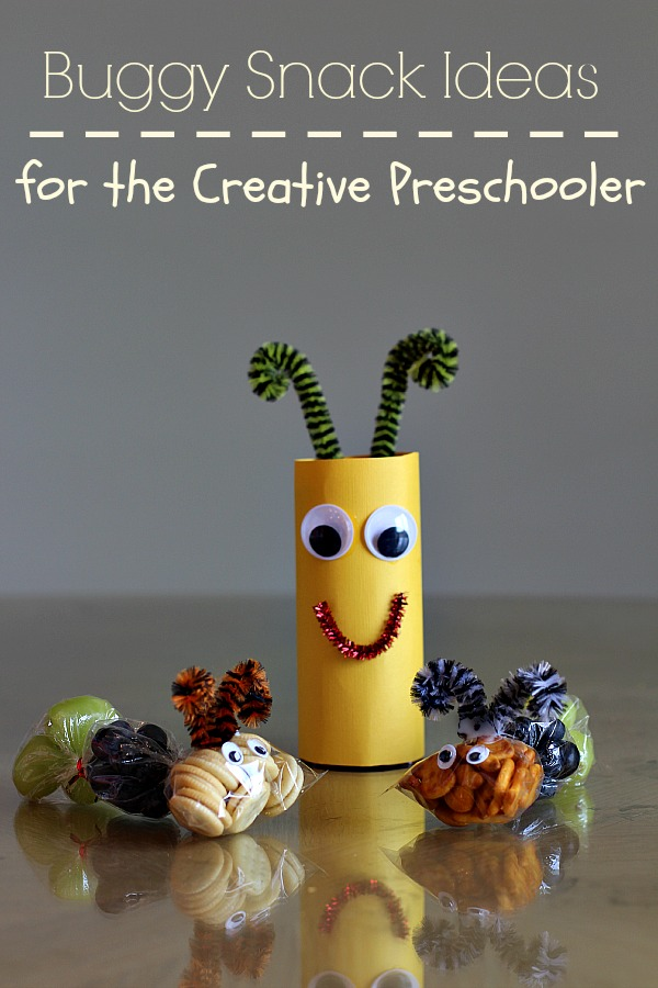 Buggy Snack Ideas for the Creative Preschooler
