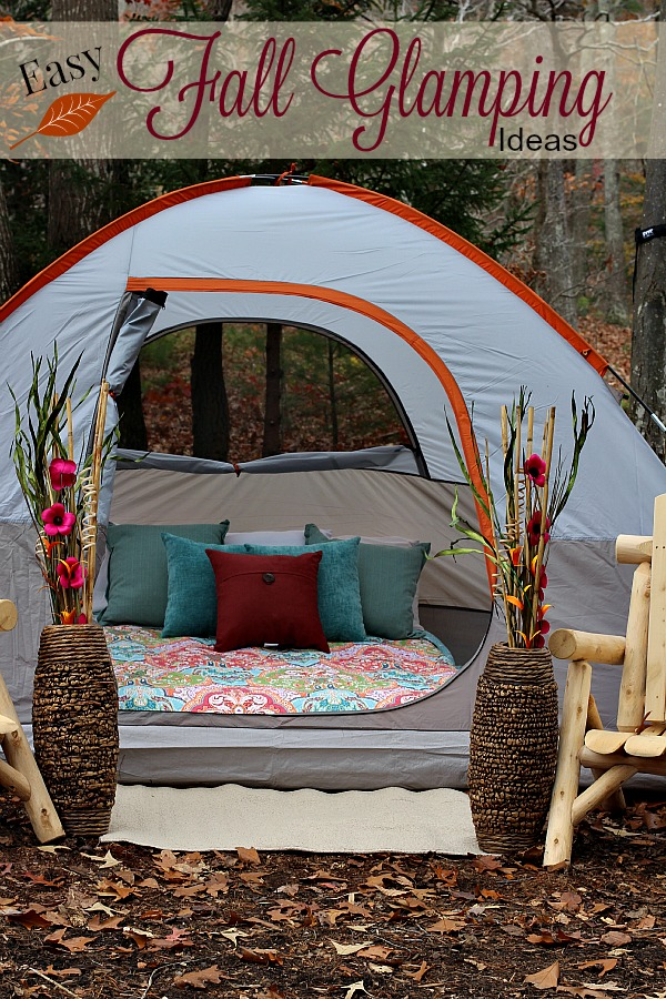#FallGlamping #ad Easy Fall Glamping Ideas