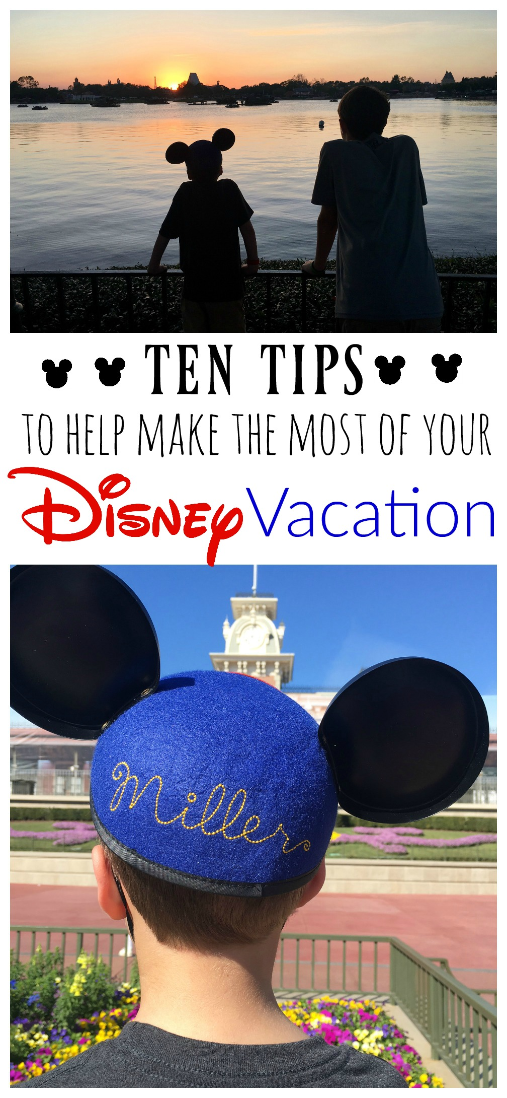 10 Tips to Help Make the Most of Your Disney Vacation ...