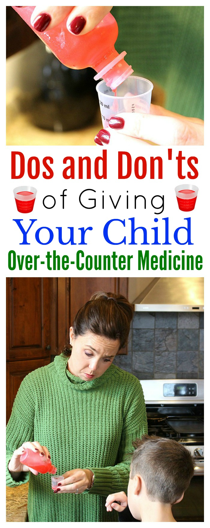 Dos and Don'ts of Giving Your Child Over-the-Counter Medicine